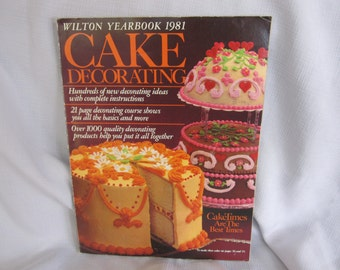 Vintage Wilton Yearbook 1981 Cake Decorating