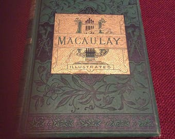 ANTIQUE 1881 Book MACAULAY / The Poetical Works Of Lord Macaulay / First American Edition
