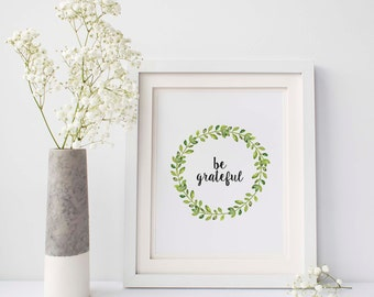 Be Grateful Printable, Gratitude Sign, Printable Wall Art, fall printable, be grateful print, Inspirational Quote, Instant Download