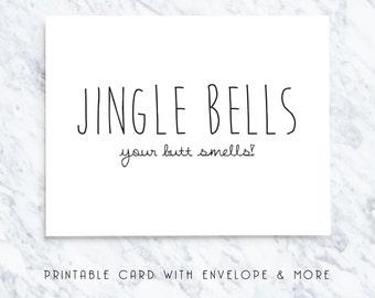 jingle bells, xmas card, merry christmas, your butt smells, printable xmas card, digital xmas card, sarcastic xmas card