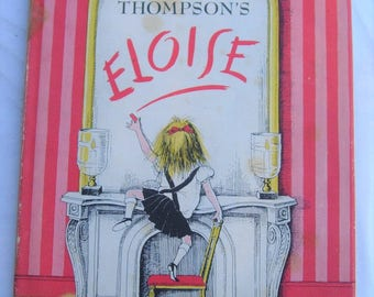 Kay Thompson's Eloise Hardcover 1955 First Edition 16th Printing
