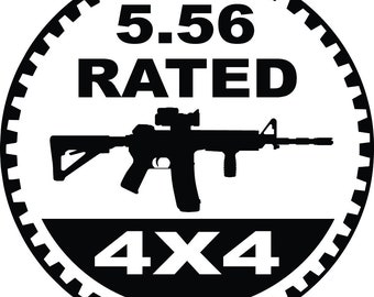 "5.56 Rated decal spoof of Jeeps ""Trail Rated"" badge.  Jeep wrangler cj yj tj jk jku black white matte black"