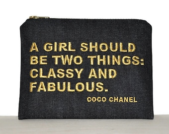 Chanel quote zipper pouch / classy and fabulous quote / bag with Coco Chanel quotes / clutch with embroidered quote / inspirational quote