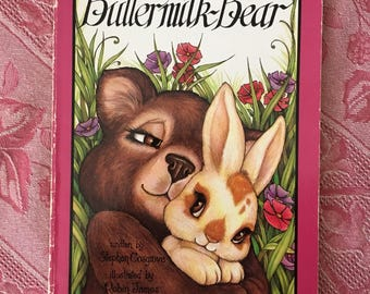 BUTTERMILK BEAR Stephen Cosgrove Vintage Children's Book 1980s Serendipity