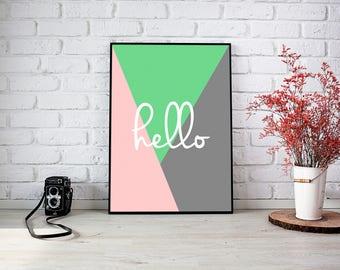 Hello - Hello Print - Typography Print - Printable Wall Art - A4 Multicoloured print