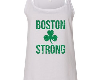 Boston Strong Women's Relaxed Tank Top Shirt, Celtic Pride, Boston Pride, 3 Colors Available To Choose From!