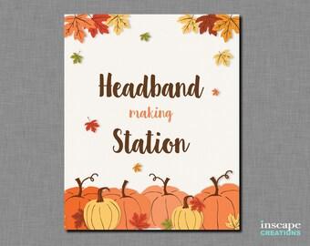 Pumpkins Baby Shower Headband making Station Sign, Fall Baby Shower Headband Sign, Rustic Pumpkins Sign