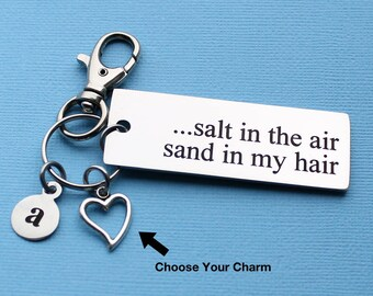 Personalized Beach Key Chain Salt In The Air Sand In My Hair Stainless Steel Customized with Your Charm & Initial - K87