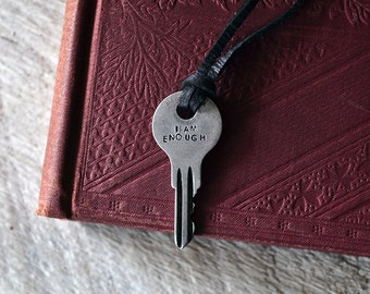 I Am Enough - Believe In Yourself - Vintage Silver Key Necklace -Mantra Key - Inspiration Key -  Key of Self - Hand-stamped Key - Depression