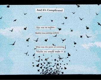 one of a kind collage poem - bird art - visual poetry -  handmade collage poem -- maybe we would make it.