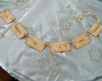 I'm dreaming of a white Christmas flash card garland (cream)