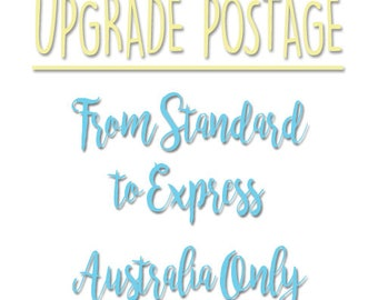 Upgrade postage from standard to express post Australia only