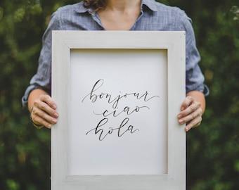 Bonjour Ciao Hola -Say Hello Printable Artwork - Digital Wall Art
