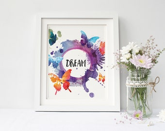 Dream print dream poster Watercolor butterfly art butterfly print Butterflies printable, butterfly painting home Wall Decor, girl nursery