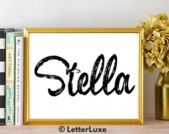 Stella Name Art - Printable Gallery Wall - Living Room Printable - Digital Print - Bedroom Decor - Last Minute Gift for Mom or Girlfriend