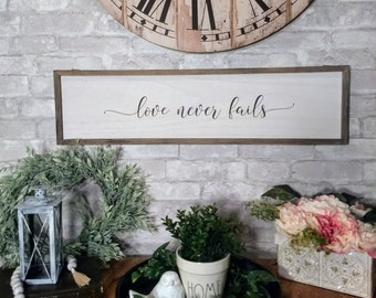 Love Never Fails, Farmhouse Wall Art, Farmhouse Sign, Love Never Fails Sign, Corinthians Sign, Farmhouse Wedding, Farmhouse Living Room