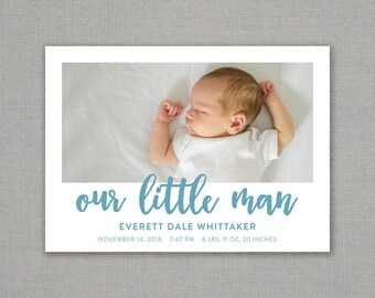 birth announcement // our little man // modern // baby // gender neutral // boy // girl // script