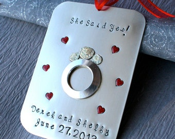 Engaged/Engagement /She Said Yes/Comemorative Hand-Stamped Nickel Ornament