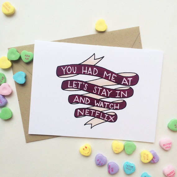 Funny Valentine's day card, anniversary card, love card, long term relationship, you had me at lets stay in and watch Netflix