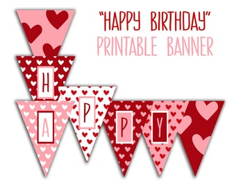 Happy Birthday Banner - Birthday Party Printable Sign, Red White & Pink Hearts DIY Printable Banner INSTANT DOWNLOAD