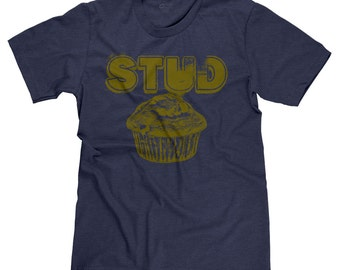 Stud Muffin Funny College Humor Frat Party T-shirt Tee