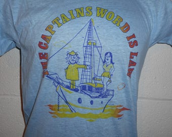 Vintage 70s The Captain's Word Is Law Sailing Boating Walk the Plank T-Shirt Small