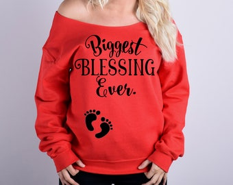 Biggest Blessing Ever - Slouchy Pregnancy Sweatshirt - Christmas Sweater - Christmas Sweatshirt - Christmas Shirt -  Preggers Shirt.