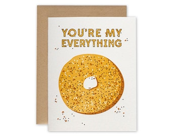 Everything Bagel – Letterpress Card, Valentines Day Card, Mothers Day Card, Anniversary Card