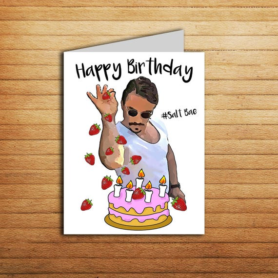 Salt bae birthday card printable funny birthday card for salt bae birthday card printable funny birthday card for boyfriend gift or girlfriend gift trendy internet memes tv shows sprinkle sexy chef bookmarktalkfo Images