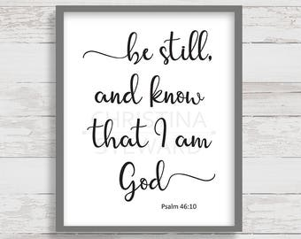 Be Still and Know that I am God, Christian Printable Wall Art, Psalm 46:10, Bible Verse Print, Scripture Print, Instant Download