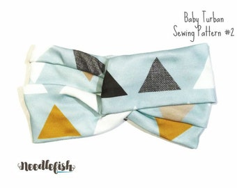 BABY TURBAN PATTERN - Beginner Sewing pattern - Easy sewing Pattern - Baby Headband Sewing Pattern - Includes Adult Size