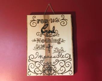 Wood burned sign. Bible Verse.