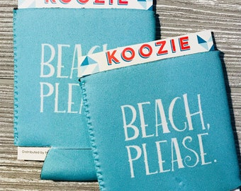 Beach Please Party Can Cooler| Can Sleeve| Coolie| Wedding Favor| Cooler| Party Favor| Drink In Hand| Beer| Beer Gift| Neoprene| Cocktail