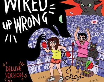 Wired Up Wrong (DELUXE Version)