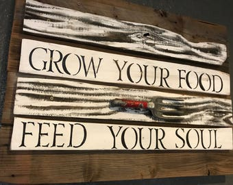 Grow your Food.  Feed Your Soul Kitchen Decor-Repurposed Barnwood