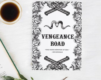 Vengeance Road 5 by 7 print