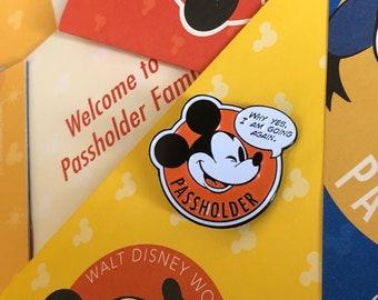 Annual Passholder Mouse - I am going again - soft enamel pin