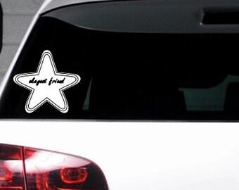 Okayest Friend  Car Window Bumper Sticker Fun Funny Weird Vinyl Decal