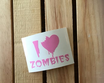 I Love Zombies Vinyl Decal Sticker