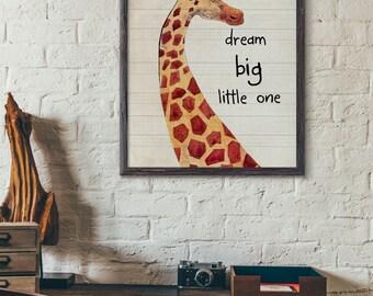 Dream Big Little One,Giraffe watercolor art print,Old paper background,home decor ,Wall Art Print,kidsroom decor No497