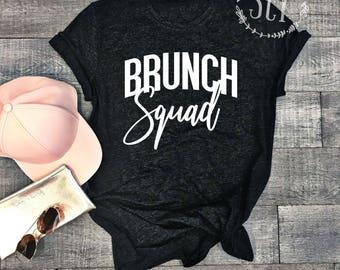 Brunch Squad Tee Shirt - Brunch Shirt - Graphic Tee - Mimosas Shirt - Brunch Tee - Girl's Weekend Shirt - Yoga Shirt