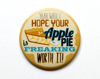 "Supernatural Button | Dean Winchester Button | I hope your apple pie... | 2"" Pinback Button  
