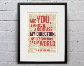 And you,  A windrose, a compass... Ian Burgham - Inspirational Quote Dictionary Page Book Art Print - DPQU040