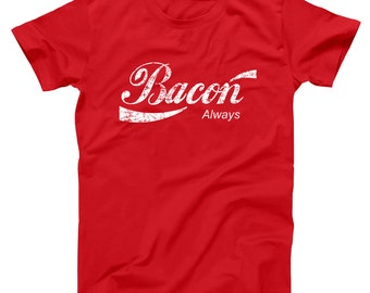 Bacon Always Bacon Always Bacon Bacon Lover I Love Bacon Basic Men's T-Shirt DT0079