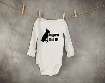 German Shepherd Onesie_{your dogs Name} Did it!