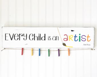 Every Child Is An Artist - Childrens Artwork Display - Kids Room Decor - Kids Artwork Display - Childrens Room Decor - Playroom Sign