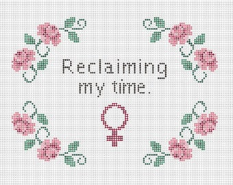 Reclaiming My Time Cross Stitch Pattern PDF Download