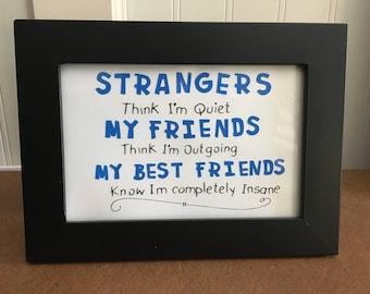 Humorous Friendship Sign