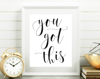 You got this Cubicle printable Office cubicle art Cubicle decor Women printable gift Cubicle accessory Quote for desk Modern calligraphy