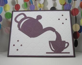 Tea Time Card - teapot teacup - purple sparkles - purple white black - cup of tea - spill the tea